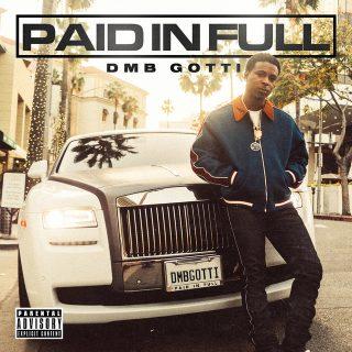 DMB Gotti - Paid In Full