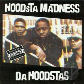 Da Hoodstas - Hoodsta Madness