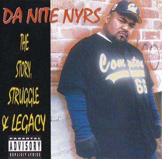 Da Nite Nyrs The Story Struggle Legacy