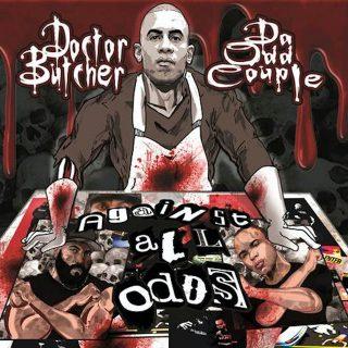 Da Odd Couple & Doctor Butcher - Against All Odds
