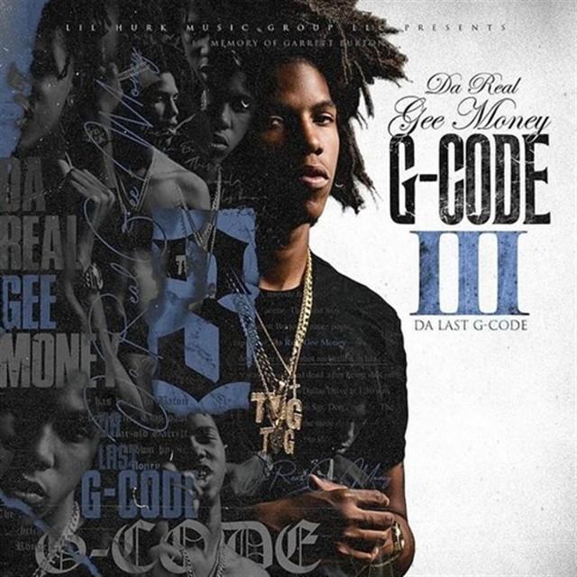 Da Real Gee Money - G-Code 3