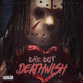 Dae Dot - DeathWish