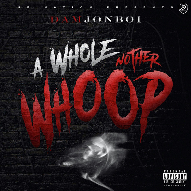 Damjonboi - A Whole Nother Whoop