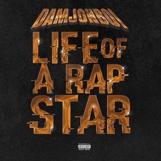 Damjonboi - Life Of A Rap Star
