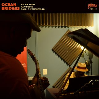 Damu The Fudgemunk, Archie Shepp & Raw Poetic - Ocean Bridges