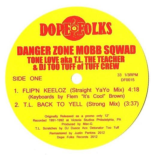 Danger Zone Mobb Sqwad - Flip'n Keeloz T.L. Back To Yell (Side A)