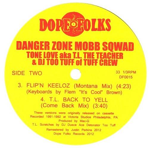 Danger Zone Mobb Sqwad - Flip'n Keeloz T.L. Back To Yell (Side B)