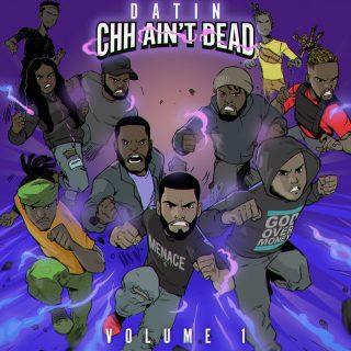 Datin - CHH Ain't Dead, Vol. 1