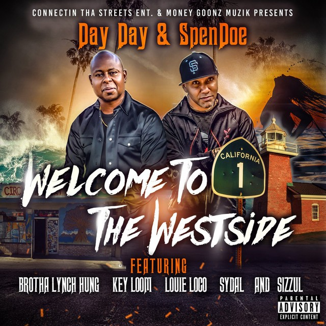 Day Day & SpenDoe - Welcome To The Westside