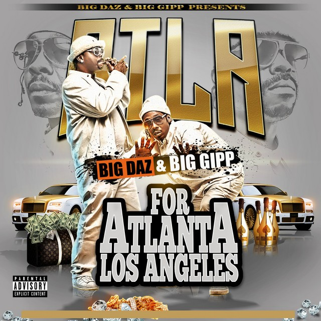 Daz Dillinger & Big Gipp - ATLA