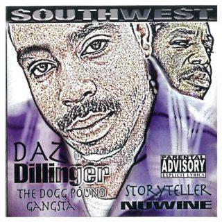 Daz Dillinger & Nuwine - Southwest (Volume 1)