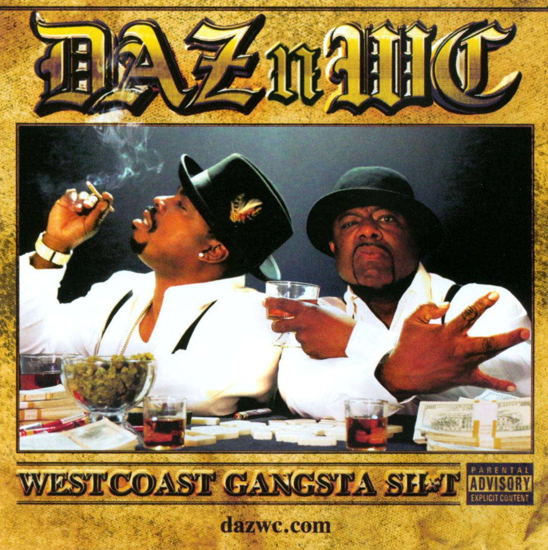 Daz Dillinger & WC - Westcoast Gangsta Sht