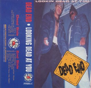 Dead End - Lookin Dead At You