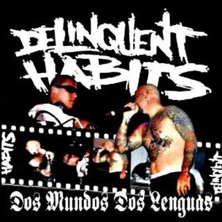Delinquent Habits - Dos Mundos Dos Lenguas