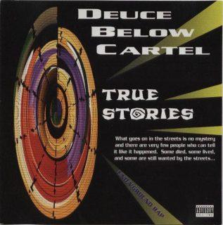 Deuce Below Cartel True Stories