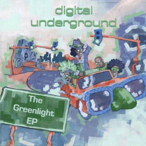 Digital Underground - The Greenlight EP (Front)