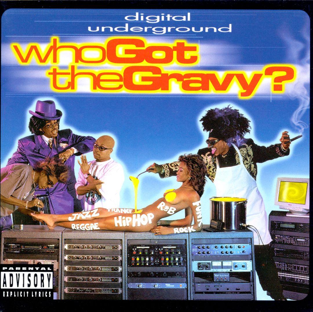 Digital Underground - Who Got The Gravy (Front)