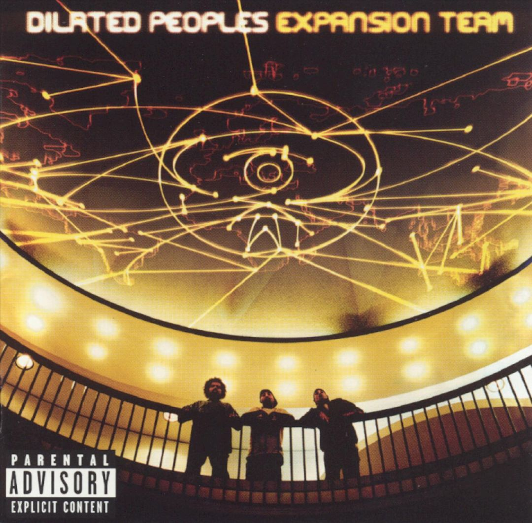 Dilated Peoples - Expansion Team (Front)