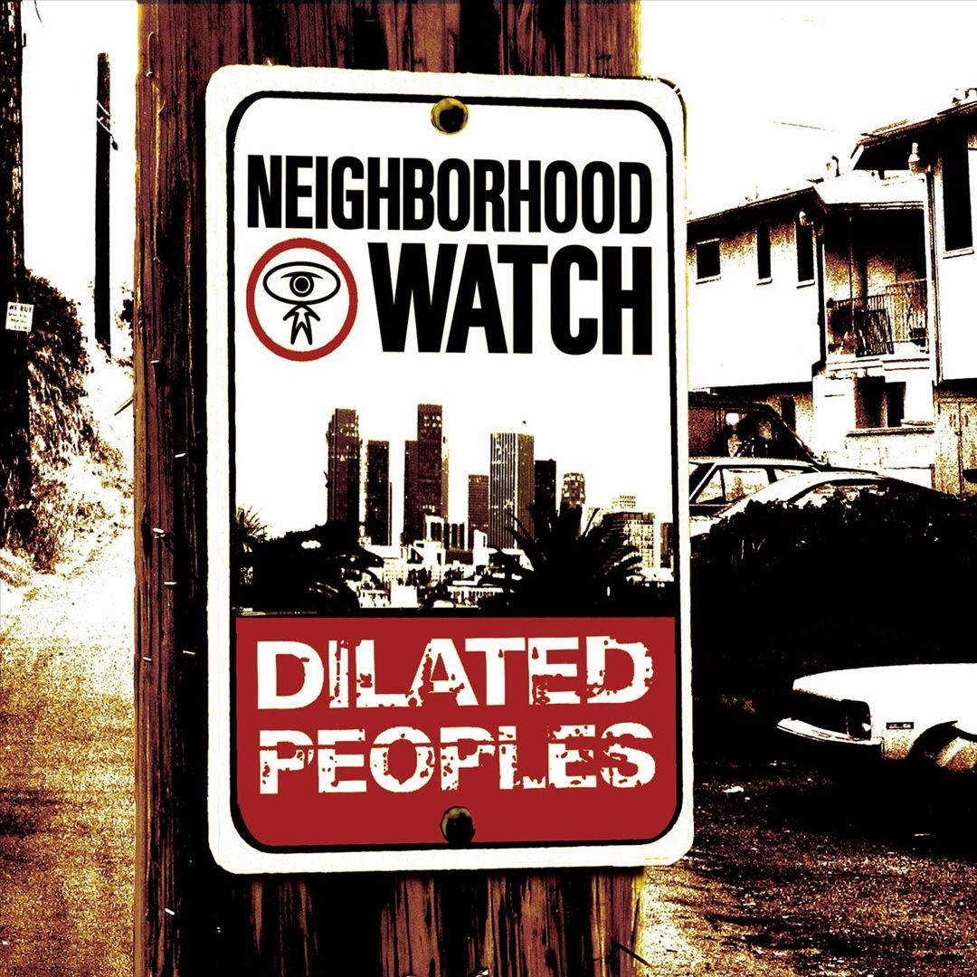 Dilated Peoples - Neighborhood Watch (Front)