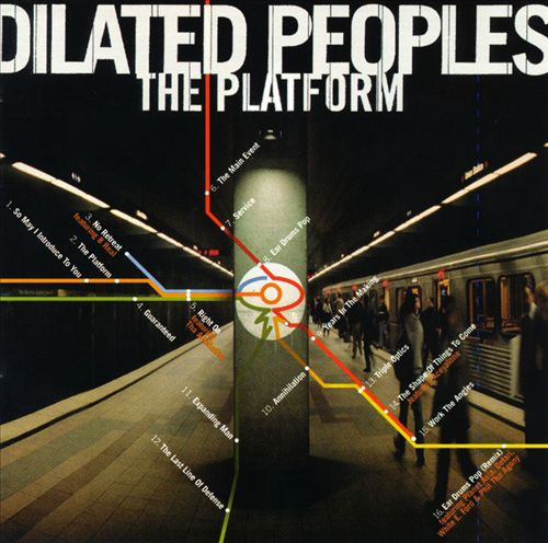 Dilated Peoples - The Platform (Front)