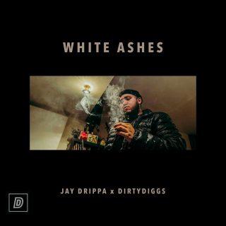 DirtyDiggs & Jay Drippa - White Ashes