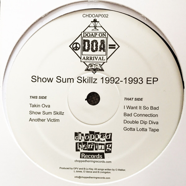 Doap On Arrival - Show Sum Skillz 1992 - 1993 EP (Inlay)