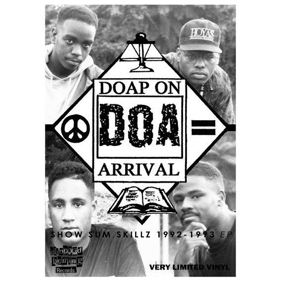 Doap On Arrival - Show Sum Skillz 1992 - 1993 EP (Outlay)