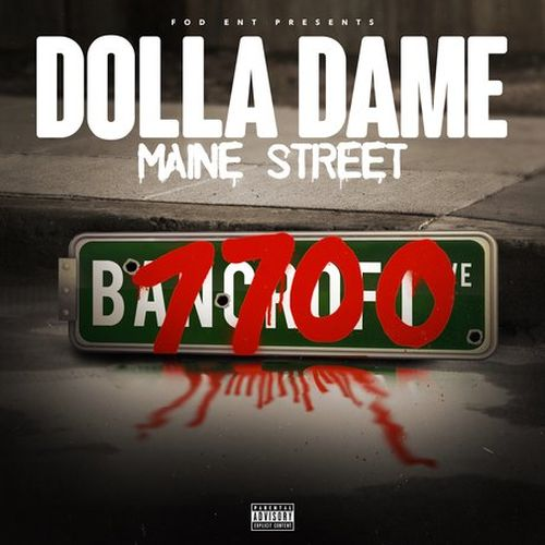 Dolla Dame - Fod Ent Presents Maine Street