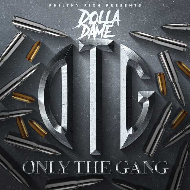 Dolla Dame - Philthy Rich Presents Only The Gang