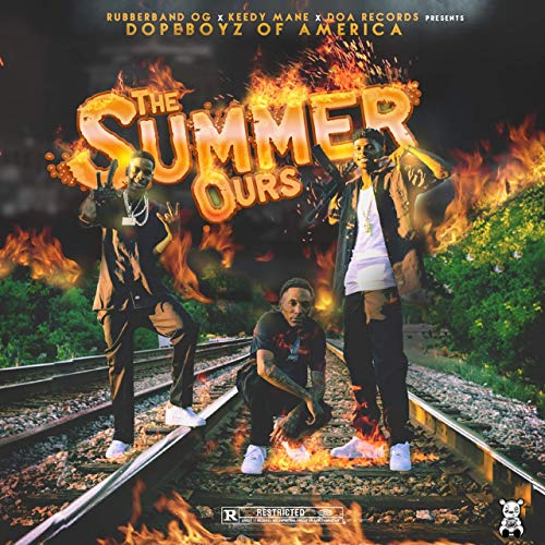 Dopeboyz Of America & Rubberband OG - The Summer Ours
