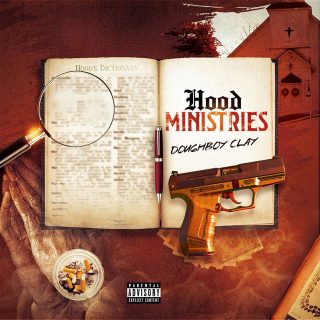 Doughboy Clay - Hood Ministries