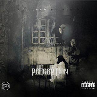 Dre Loco - Perception