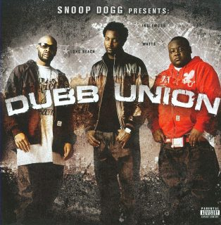 Dubb Union - Snoop Dogg Presents Dubb Union (Front)