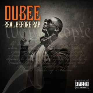 Dubee - Real Before Rap