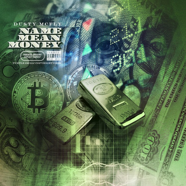 Dusty McFly - Name Mean Money