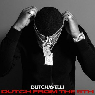 Dutchavelli - Dutch From The 5th