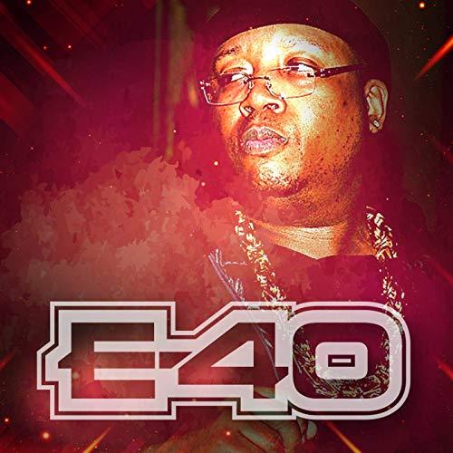 E-40 - E-40