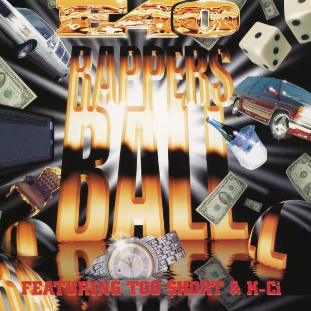 E-40 - Rapper's Ball EP