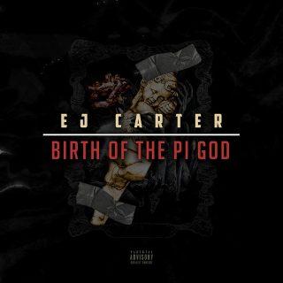E.J. Carter - Birth Of The Pi God