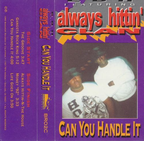 EBH Featuring Always Hittin' Clan - Can You Handle It