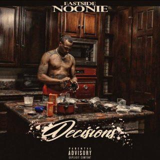 Eastside Noonie - Decisions