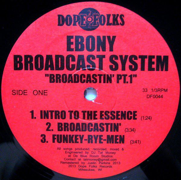 Ebony Broadcast System - Broadcastin' Pt. 1 (Side A)