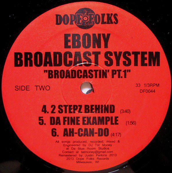 Ebony Broadcast System - Broadcastin' Pt. 1 (Side B)