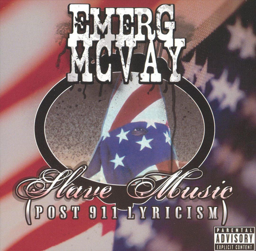 Emerg McVay - Slave Music (Post 911 Lyricism) [Front]