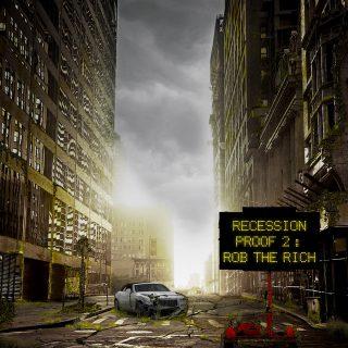 Emilio Rojas - Recession Proof 2 Rob The Rich