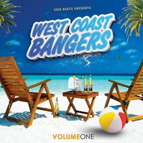 Epix Beatz - Presents WestCoast Bangers Vol. 1