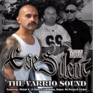 Ese Silent - The Varrio Sound