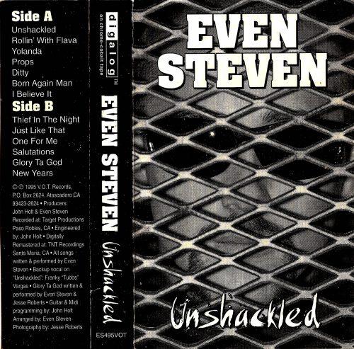 Even Steven Unshackled