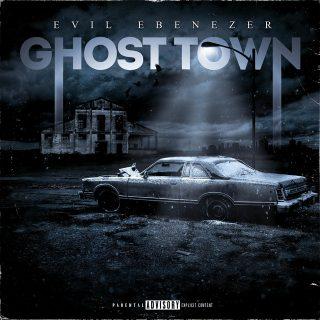 Evil Ebenezer & C-Lance - Ghost Town