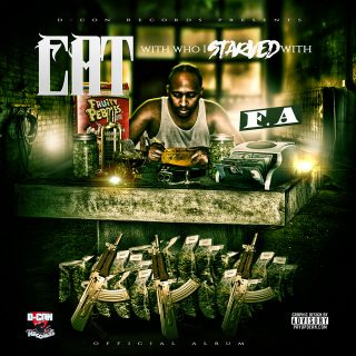 F.A. - Eat With Who I Starved With
